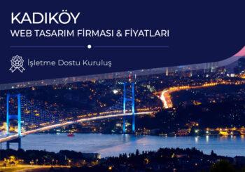 Kadıköy Web Tasarım Firması ve Fiyatları